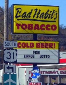 Bad Habits Store Sign